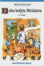 Doba knížete Břetislava (11.století)