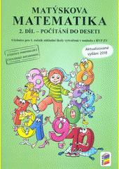 Matýskova matematika 1.ročník - 2.díl učebnice - počítání do 10 - NOVÁ
