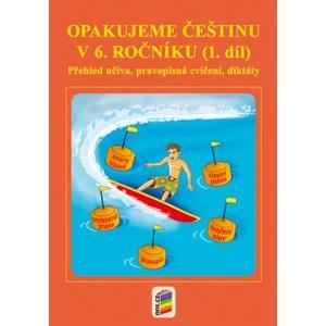 Opakujeme češtinu v 6.ročníku - 1.díl