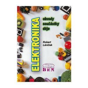 Elektronika - obvody, součástky, děje