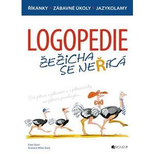 LOGOPEDIE - Žežicha se neříká  (logopedické říkanky, zábavné úkoly, jazykolamy)