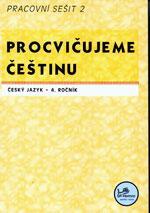Procvičujeme češtinu 4.ročník ZŠ - 2.díl pracovní sešit  MODRÁ ŘADA