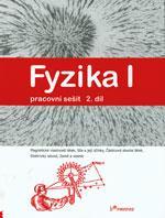 Fyzika I - 2.díl pracovní sešit pro ZŠ a VG - Magnetické vlastnosti látek, Síla...