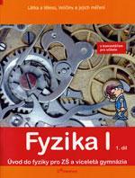Fyzika I - 1.díl učebnice s komentářem pro učitele (Látka,těleso,veličiny...)