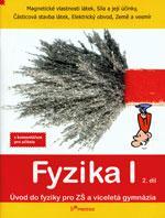 Fyzika I - 2.díl učebnice s komentářem pro učitele (Magnetické vlastn. látek...)