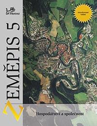 Zeměpis 5 - učebnice (Hospodářství a společnost)