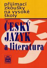 Přijímací zkoušky na vysoké školy - Český jazyk a literatura