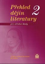 Přehled dějin literatury 2 pro SŠ - učebnice (česká a světová literatura 19.stol