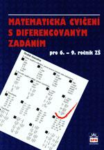 Matematická cvičení s diferencovaným zadáním pro 6.-9. ročník ZŠ
