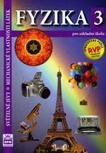 Fyzika 3 – Světelné jevy, Mechanické vlastnosti látek - učebnice pro ZŠ