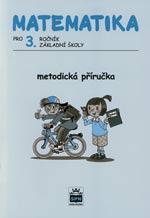 Matematika pro 3.ročník ZŠ - metodická příručka