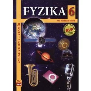 Fyzika 6 – Zvukové jevy, Vesmír - učebnice pro ZŠ