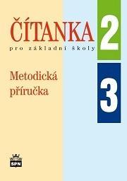 Metodická příručka k Čítankám pro 2.a 3.ročník ZŠ
