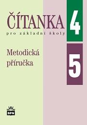 Metodická příručka k Čítankám pro 4.a 5.ročník ZŠ