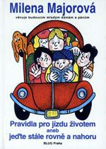 Pravidla pro jízdu životem