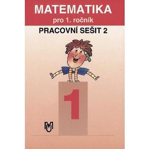 Matematika pro 1.ročník ZŠ - 2.díl pracovní sešit
