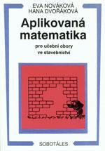 Aplikovaná matematika pro učební obory ve stavebnictví