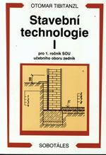 Stavební technologie I. pro 1.ročník SOU obor zedník