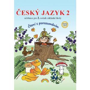Český jazyk pro 2.ročník ZŠ se skřítkem Kvítkem - učebnice (čtení s porozuměním)