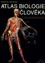 Atlas biologie člověka - 430 otázek k přijímacím zkouškám na medicínu