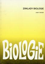 Základy biologie - učebnice biologie pro gymnázia a SOŠ  DOPRODEJ