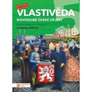 Hravá vlastivěda 5.ročník ZŠ (Novodobé české dějiny) - pracovní sešit