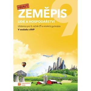 Hravý zeměpis 9.ročník ZŠ a VG (Lidé a hospodářství) - učebnice