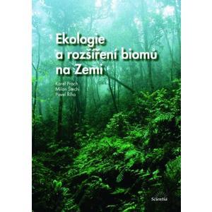 Ekologie a a rozšíření biomů na Zemi