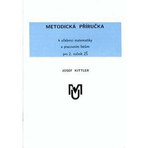 Metodická příručka k učebnici matematiky a pracovním listům pro 2. ročník ZŠ