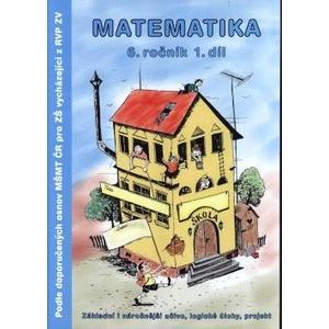 Matematika (6.ročník 1.díl) - dle doporučených osnov MŠMT pro ZŠ z RVP