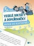 Veselé diktáty a doplňovačky (5.třída) - Hurá do kuchyně