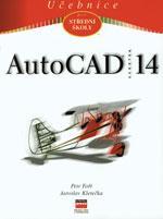 AutoCAD 14 - učebnice pro SŠ