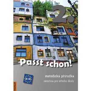 Passt schon! 2 - metodická příručka se 3 CD  (němčina pro SŠ)