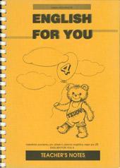 English for you 4 - Teacher's Book ( 9.ročník ZŠ)  DOPRODEJ