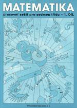 Matematika pro 7.ročník ZŠ - 1.díl pracovní sešit  DOPRODEJ