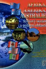 Afrika, Amerika, Australie, Světový oceán a polární oblasti