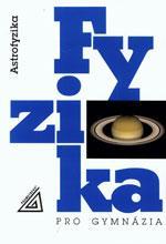 Astrofyzika - Fyzika pro gymnázia