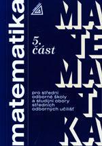 Matematika pro SOŠ a SOU - 5.část